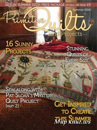 Primitive Quilts and Projects - Summer 2018