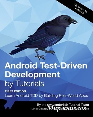 Lance Gleason, Victoria Gonda, Fernando Sproviero - Android Test-Driven Development by Tutorials
