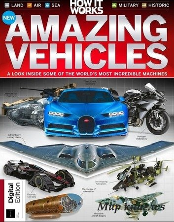 Madden A. - How It Works Book of Amazing Vehicles - 8th Edition 2019