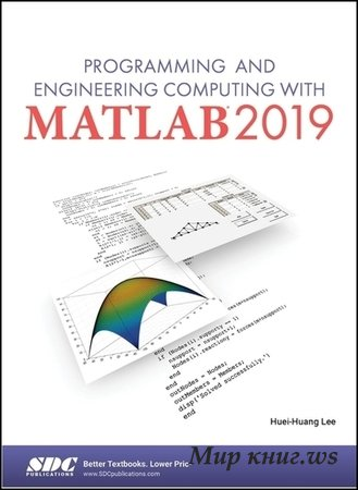 Lee H.H. - Programming and Engineering Computing with MATLAB 2019
