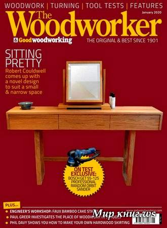 The Woodworker & Good Woodworking №1 (January 2020)