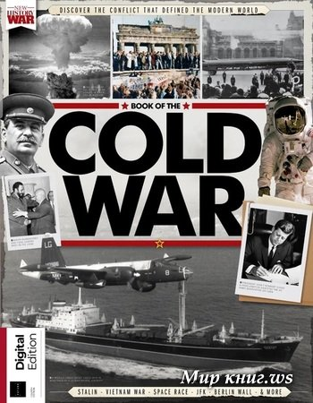 Westlake H. - History Of War Book Of The Cold War - 4th Edition 2020